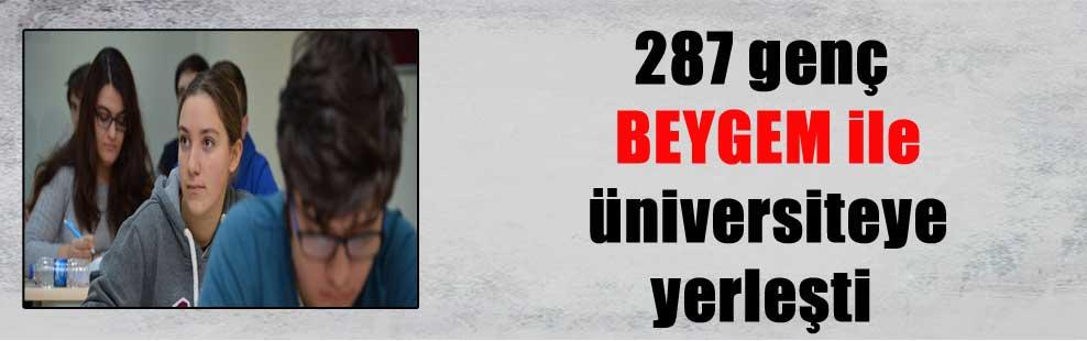 287 genç BEYGEM ile üniversiteye yerleşti