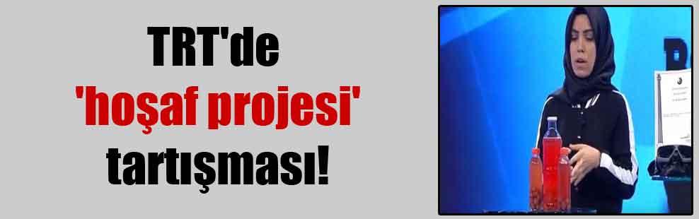 TRT'de 'hoşaf projesi' tartışması!
