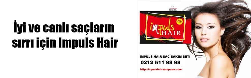 İyi ve canlı saçların sırrı için Impuls Hair