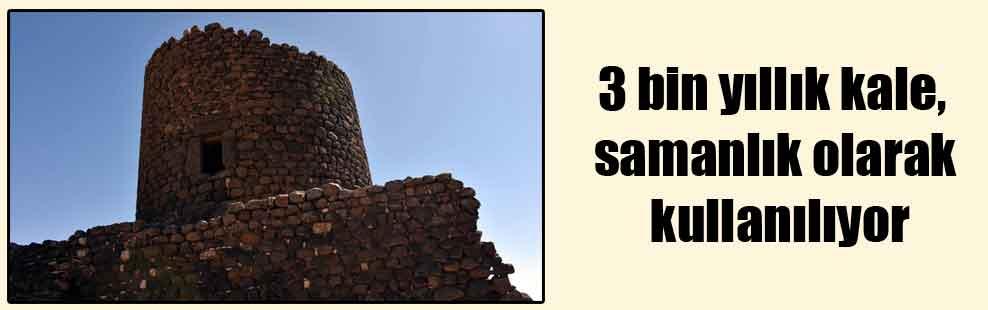 3 bin yıllık kale, samanlık olarak kullanılıyor