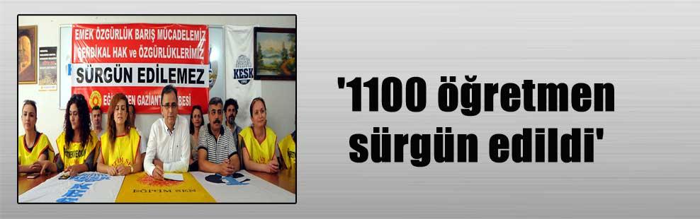 '1100 öğretmen sürgün edildi'