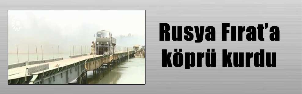 Rusya Fırat'a köprü kurdu