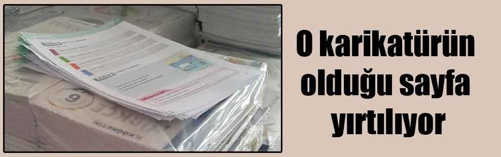 O karikatürün olduğu sayfa yırtılıyor
