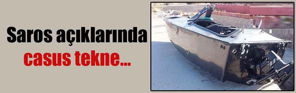 Saros açıklarında casus tekne…