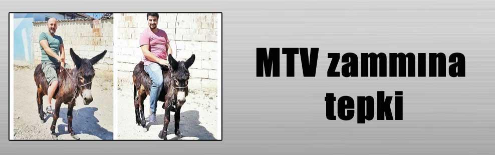 MTV zammına tepki
