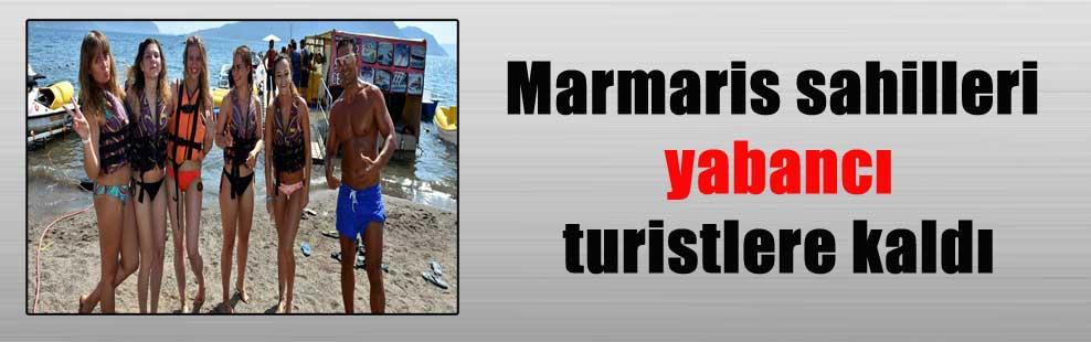 Marmaris sahilleri yabancı turistlere kaldı