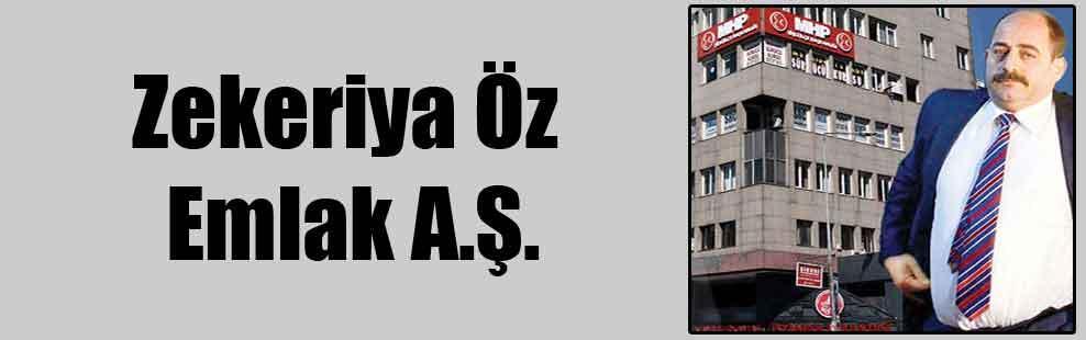 Zekeriya Öz Emlak A.Ş.