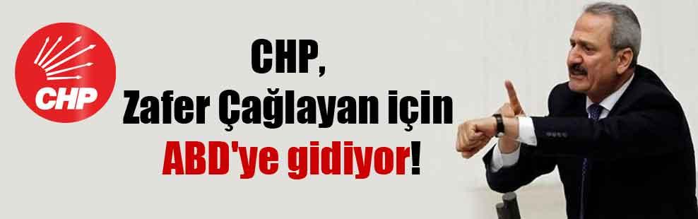 CHP, Zafer Çağlayan için ABD'ye gidiyor!