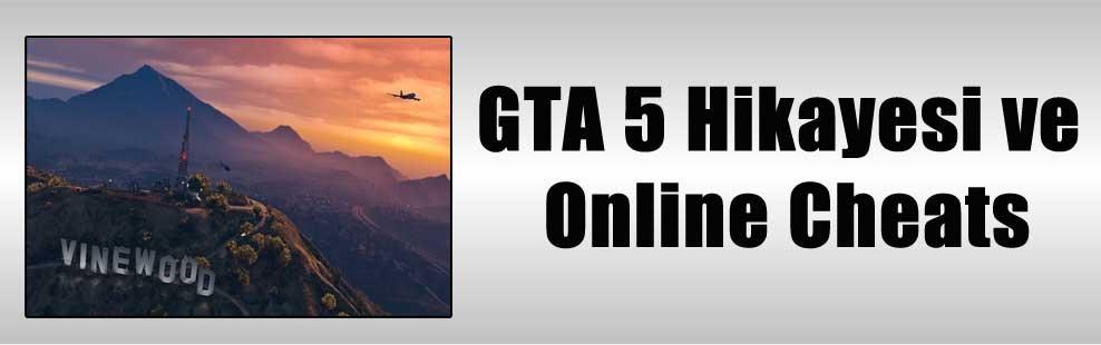 GTA 5 Hikayesi ve Online Cheats