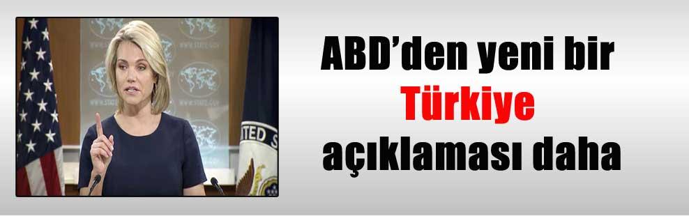 ABD'den yeni bir Türkiye açıklaması daha