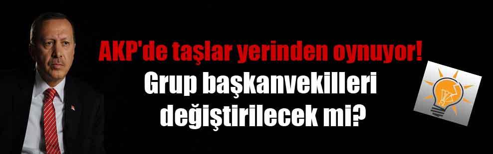 AKP'de taşlar yerinden oynuyor! Grup başkanvekilleri değiştirilecek mi?