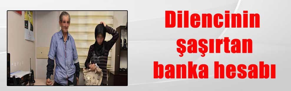 Dilencinin şaşırtan banka hesabı