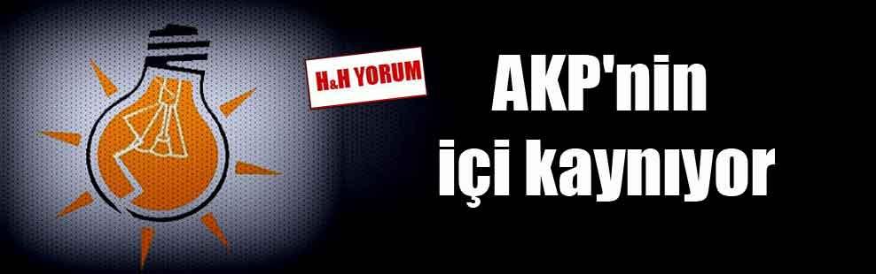 AKP'nin içi kaynıyor
