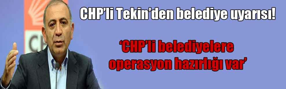 CHP'li Tekin'den belediye uyarısı!