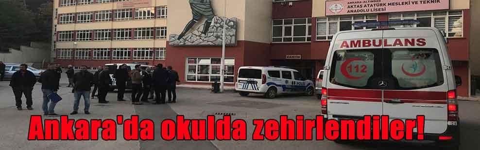 Ankara'da okulda zehirlendiler!