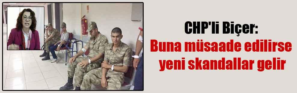 CHP'li Biçer: Buna müsaade edilirse yeni skandallar gelir
