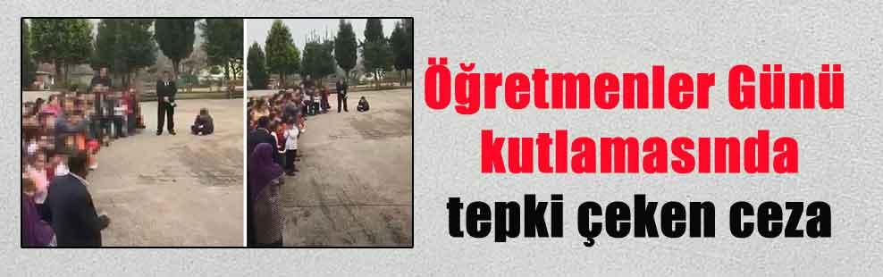Öğretmenler Günü kutlamasında tepki çeken ceza