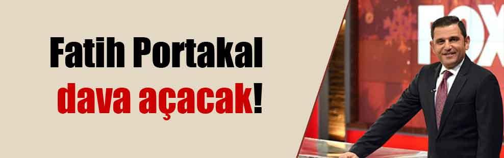 Fatih Portakal dava açacak!