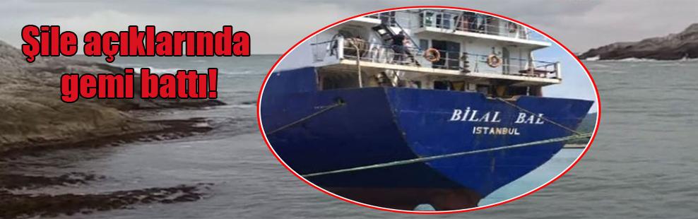 Şile açıklarında gemi battı!