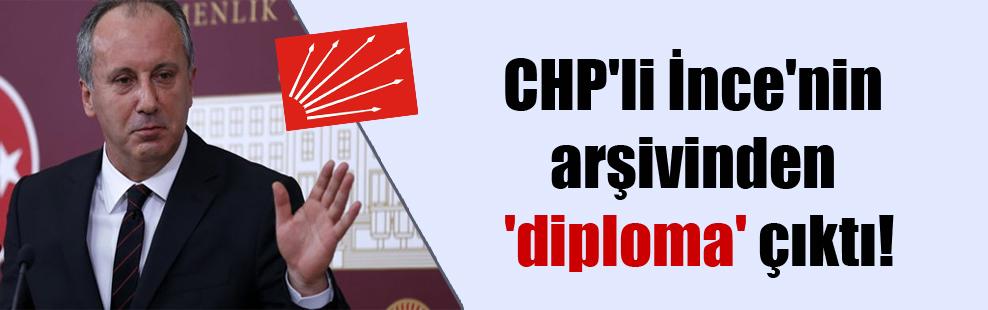 CHP'li İnce'nin arşivinden 'diploma' çıktı!