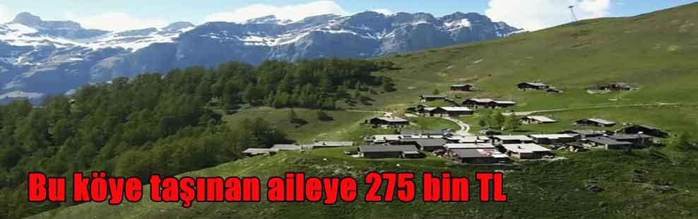 Bu köye taşınan aileye 275 bin TL