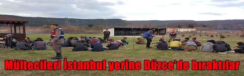 Mültecileri İstanbul yerine Düzce'de bıraktılar