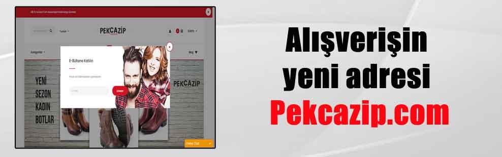 Alışverişin yeni adresi Pekcazip.com