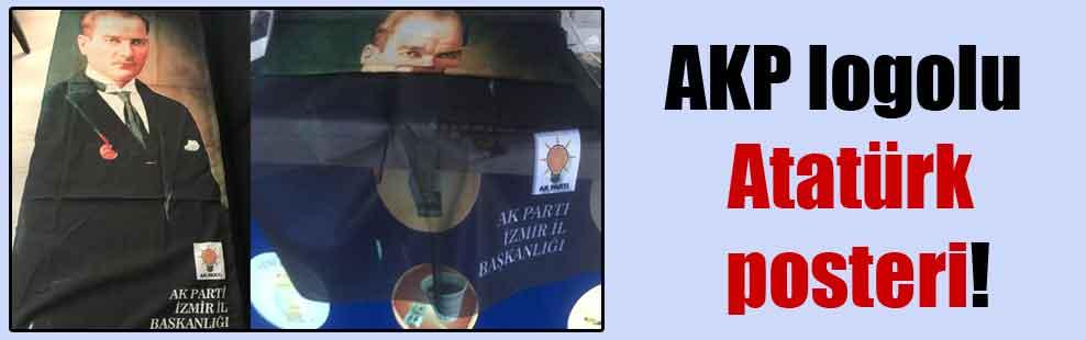 AKP logolu Atatürk posteri!