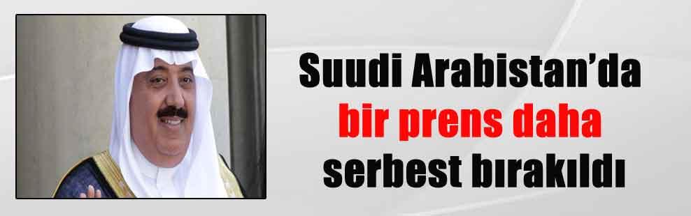 Suudi Arabistan'da bir prens daha serbest bırakıldı