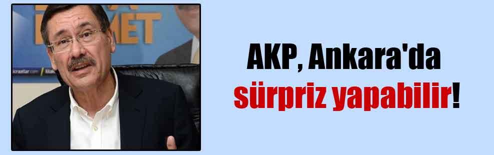 AKP, Ankara'da sürpriz yapabilir!