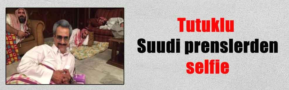 Tutuklu Suudi prenslerden selfie
