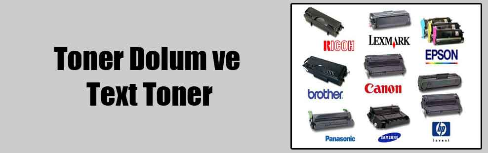 Toner Dolum ve Text Toner