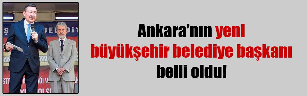 Ankara'nın yeni büyükşehir belediye başkanı belli oldu!