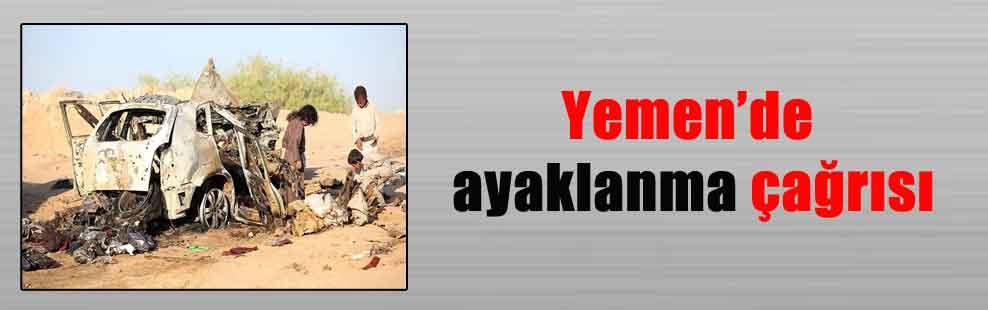 Yemen'de ayaklanma çağrısı