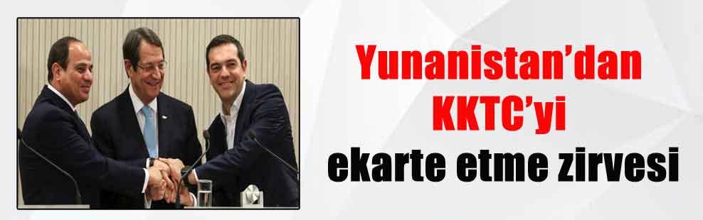 Yunanistan'dan KKTC'yi ekarte etme zirvesi