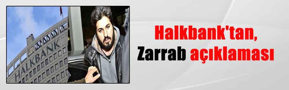 Halkbank'tan, Zarrab açıklaması