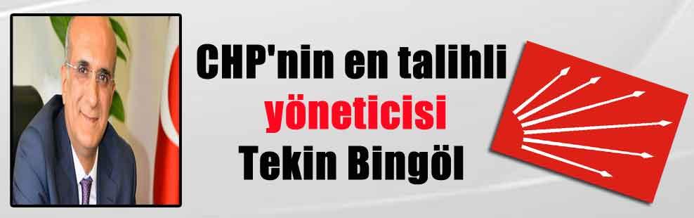 CHP'nin en talihli yöneticisi Tekin Bingöl