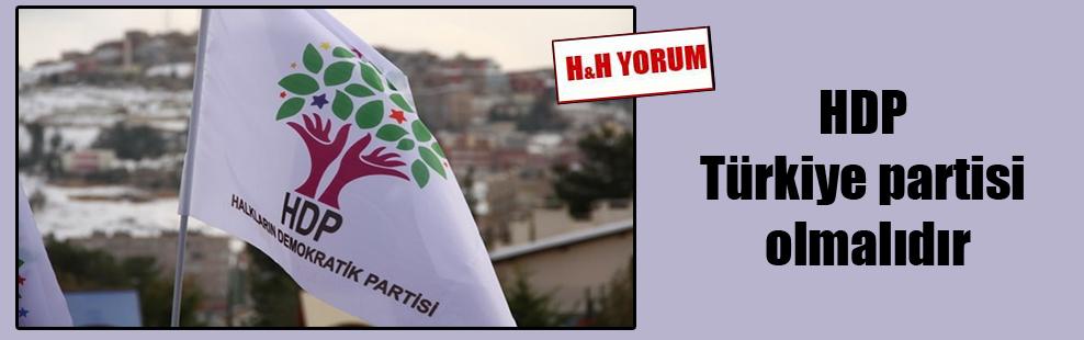 HDP Türkiye partisi olmalıdır