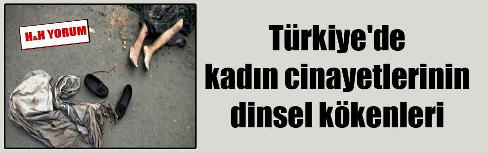 Türkiye'de kadın cinayetlerinin dinsel kökenleri