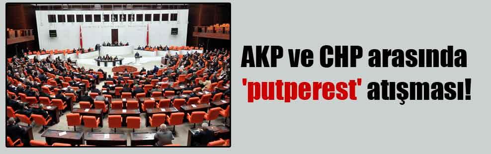 AKP ve CHP arasında 'putperest' atışması!
