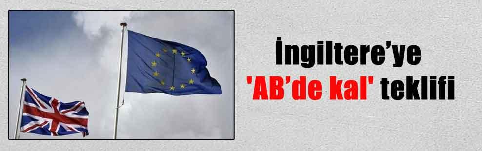 İngiltere'ye 'AB'de kal' teklifi