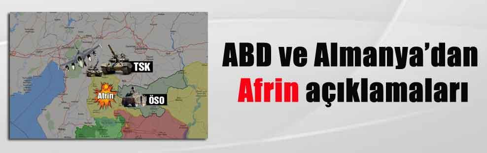 ABD ve Almanya'dan Afrin açıklamaları