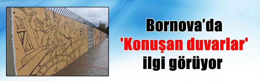 Bornova'da 'Konuşan duvarlar' ilgi görüyor