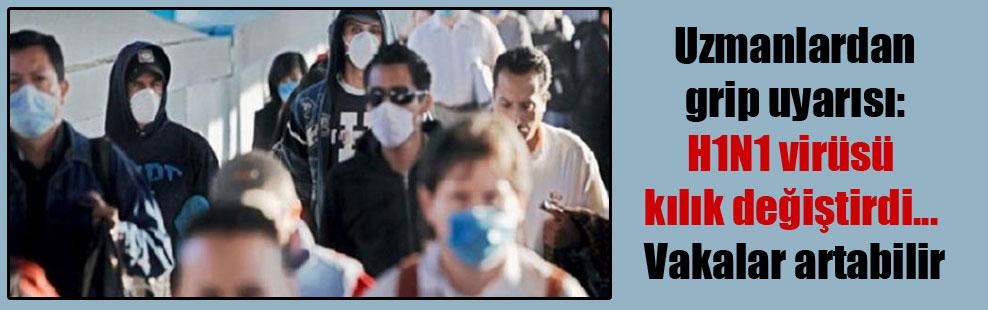 Uzmanlardan grip uyarısı: H1N1 virüsü kılık değiştirdi… Vakalar artabilir