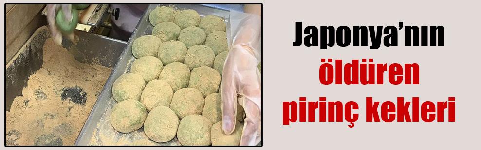Japonya'nın öldüren pirinç kekleri
