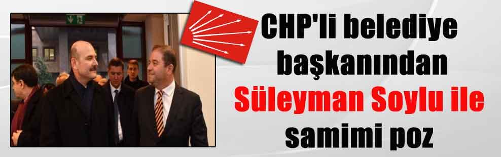 CHP'li belediye başkanından Süleyman Soylu ile samimi poz