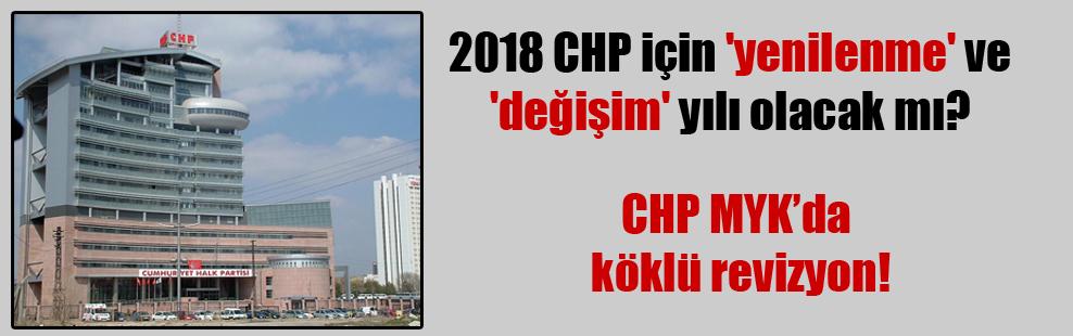 2018 CHP için 'yenilenme' ve 'değişim' yılı olacak mı?