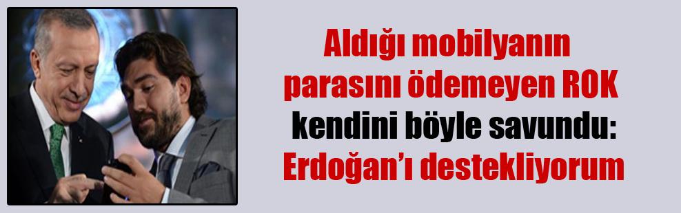 Aldığı mobilyanın parasını ödemeyen ROK kendini böyle savundu: Erdoğan'ı destekliyorum
