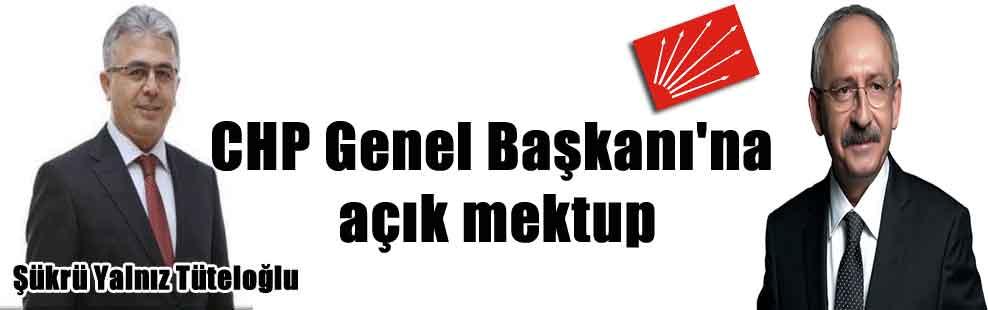 CHP Genel Başkanı'na açık mektup