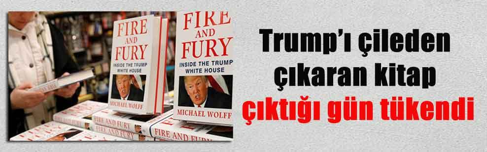 Trump'ı çileden çıkaran kitap çıktığı gün tükendi